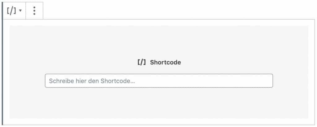 Screenshot des Shortcode-Blocks, ohne das Inhalt hinzugefügt wurde.