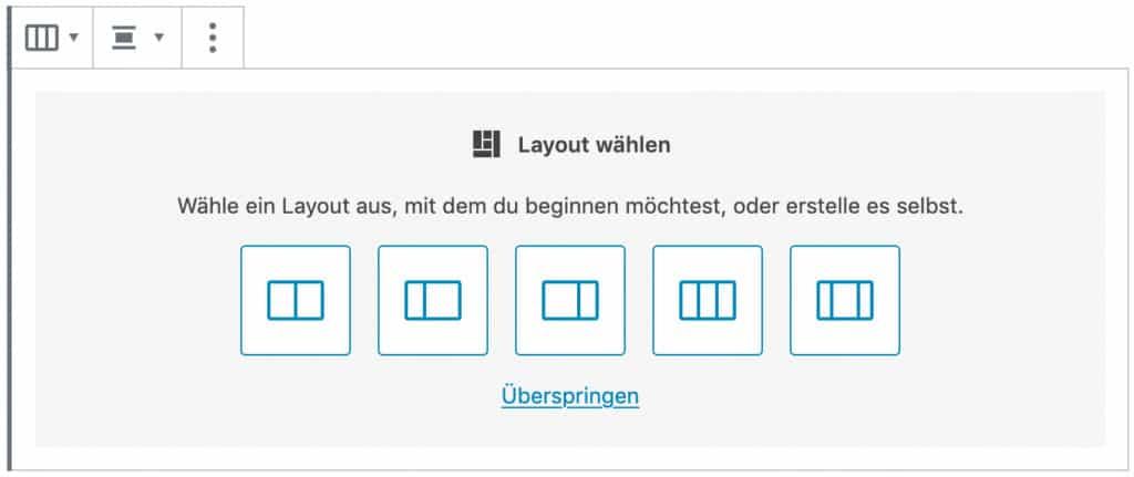 Screenshot des Spalten-Blocks, ohne das Inhalt hinzugefügt wurde. Es ist möglich, vordefinierte Spalten-Aufteilungen auszuwählen.